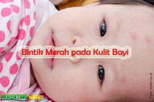 binitk merah pada kulit bayi